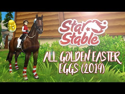 ALL GOLDEN EASTER EGGS 2019 | Star Stable Updates