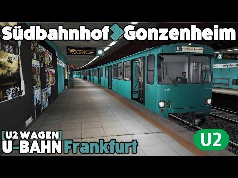 Train Simulator 2016 Let's Play - U2 Wagen - Frankfurt U-Bahn U2: Südbahnhof to Gonzenheim