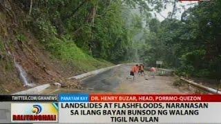 Landslide at flashfloods, naranasan sa ilang bayan bunsod ng walang tigil na ulan