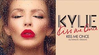 Kylie Minogue - Kiss Me Once (Alternate Version)