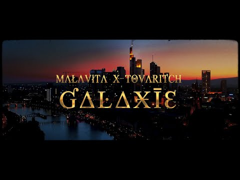 Youtube: MALAVITA x TOVARITCH – GALAXIE (Prod.by Hitxchi)