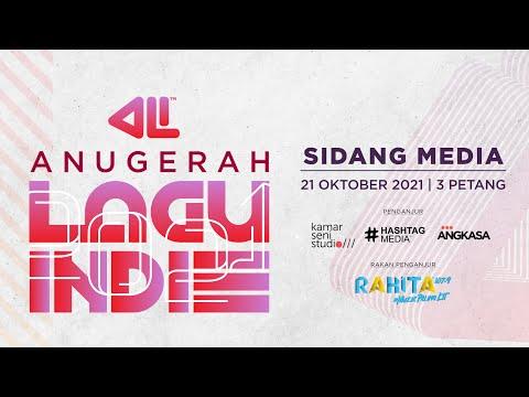 Sidang Media Pengumuman Lagu Ke Separuh Akhir Anugerah Lagu Indie 2021.