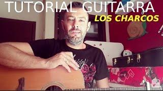 """TUTORIAL GUITARRA  FACIL """"LOS CHARCOS"""" DANI MARTIN"""