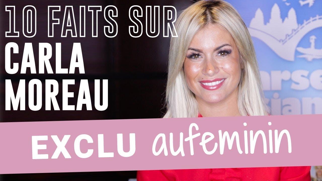 Carla Moreau Nous Devoile 10 Secrets Sur Elle