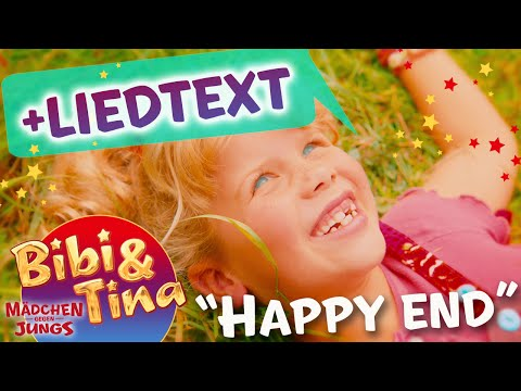 Bibi & Tina - HAPPY END mit Liedtext LYRICS  zum Mitsingen - volle Länge