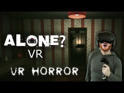Alone: VR horror game where you explore a creepy house [HTC Vive]