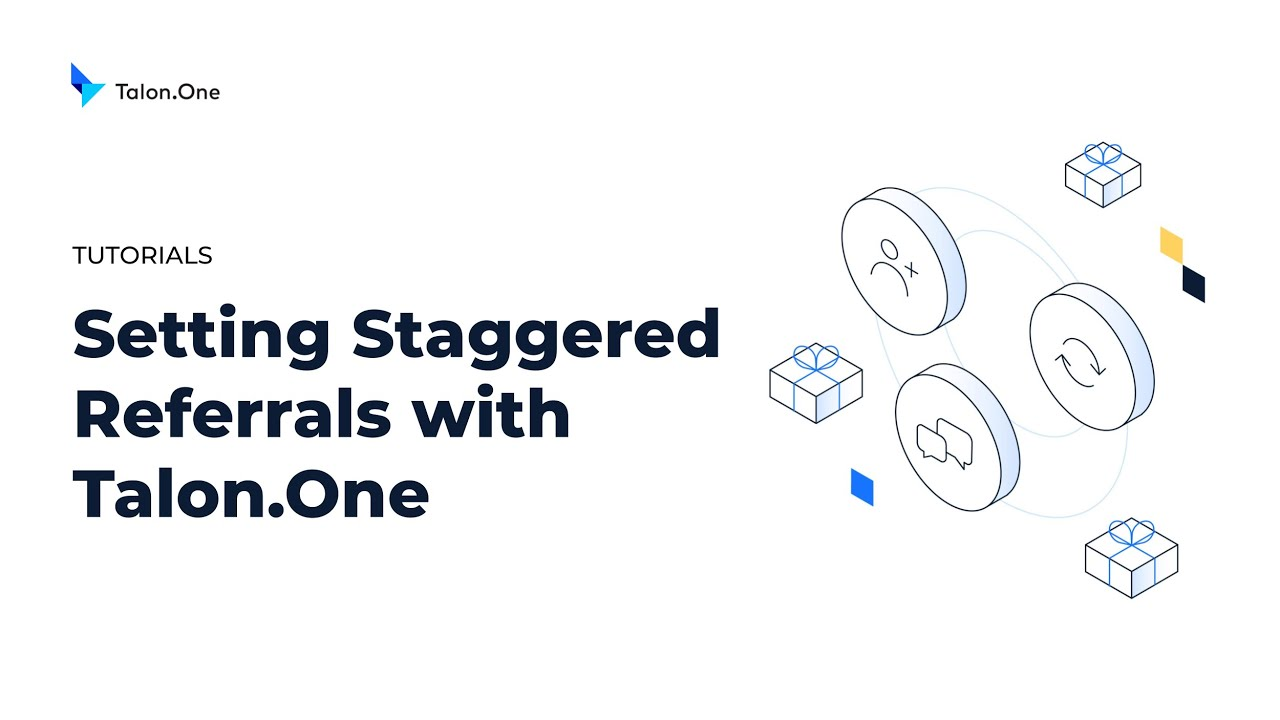Setting Staggered Referrals with Talon.One