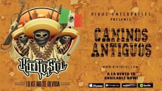 Kinto Sol - Caminos Antiguos [Audio]