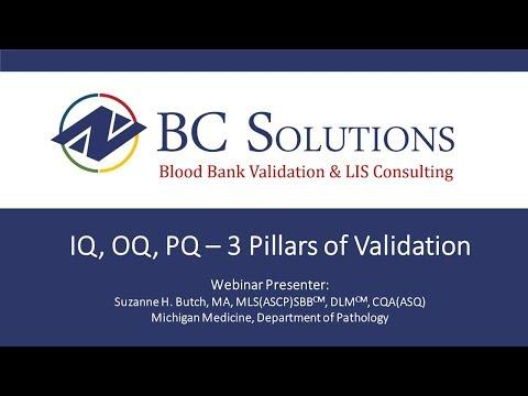 IQ OQ PQ - 3 Pillars Of Validation