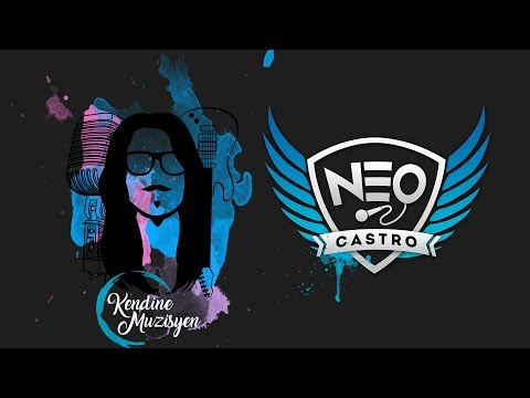 Neocastro ft. Kendine Müzisyen - VoG -...