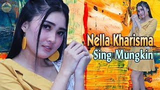 Download Nella Kharisma - SING MUNGKIN   |   Official Video Mp3