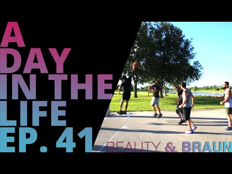 A Day in the Life Episode 41 Beauty & Braun