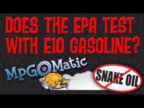 Does the EPA use E10 Gasoline When They Test for Fuel Economy?