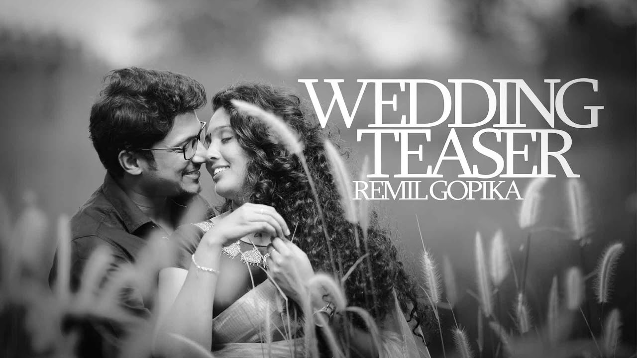 REMIL GOPIKA WEDDING TEASER  lightroom media kannur 9947081814