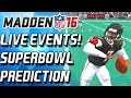 Download FINAL SUPERBOWL PREDICTION! LIVE EVENTS! - Madden Mobile MP3 song and Music Video