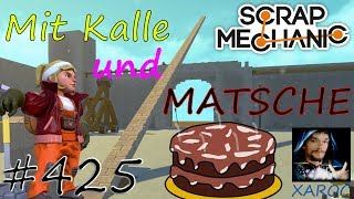 "Video Scrap Mechanic ""Mache Kalle Matschekuchen"" #425 🐶 deutsch / german download MP3, 3GP, MP4, WEBM, AVI, FLV Desember 2017"