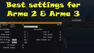Best Settings For Arma 2 & Arma 3 (Best FPS Settings)