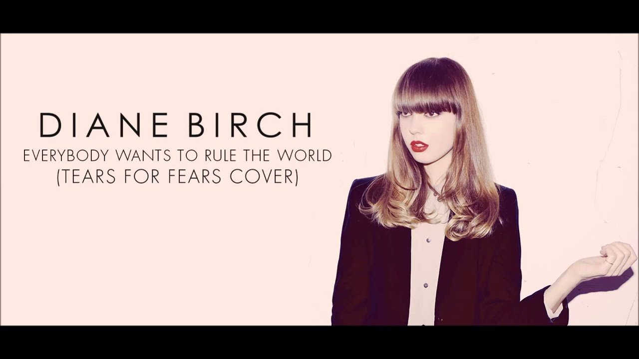 diane-birch-everybody-wants-to-rule-the-world-tears-for-fears-cover-dianebirchmusic