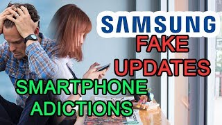 Problems due to excessive smartphone use | Samsung failures with download platform