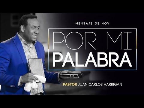 Por mi palabra- Pastor Juan Carlos Harrigan