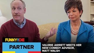 Valerie Jarrett Meets Her New Comedy Advisor, Matt Walsh