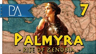 THE QUEEN'S REVENGE - Empire Divided DLC - Total War: Rome 2 - Palmyra Campaign #7