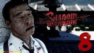 """Прохождение Shadow Warrior [HD] - Часть 8 (Глава 7: """"Ты бы на другого посмотрел"""") [RUS]"""