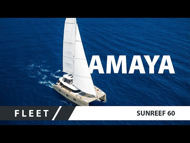 Sunreef 60 AMAYA - a head-spinning luxury sail catamaran