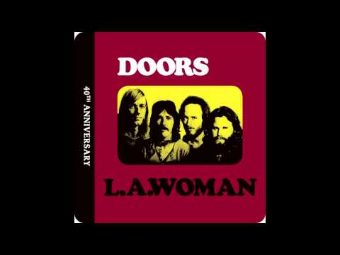 The Doors----L.A. Woman----Cars Hiss By My Window----Remastered