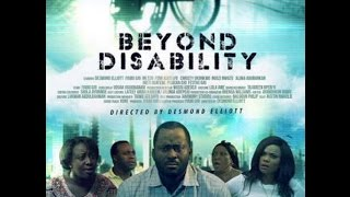 beyond disability official trailer   iyabo ojo   desmond elliot
