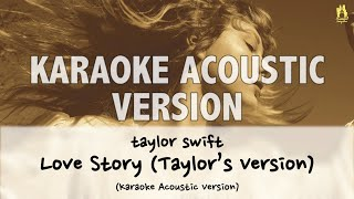Taylor swift - love story (taylor's version) (karoake acoustic with lyricsanother instrument/back track only (without vocal) :https://www..co...