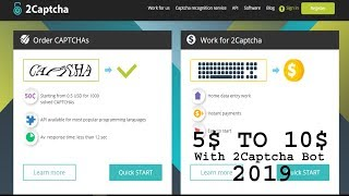 Earn Money With 2Captcha Bot New Tricks 2019 Day $5 TO $10 2Captcha bot Soft
