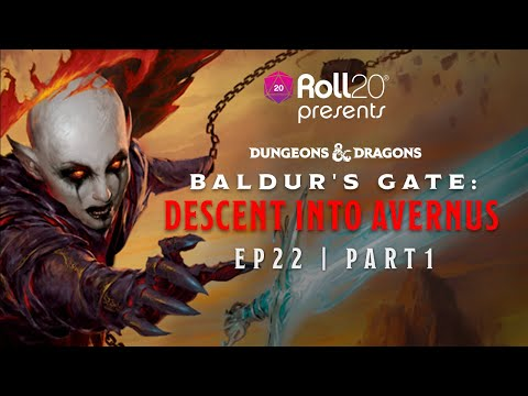 Descent Into Avernus | Episode 22.1 | Roll20 Games Master Series