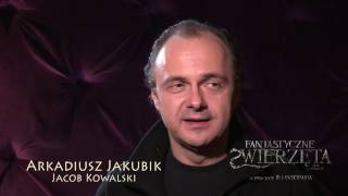FANTASTYCZNE ZWIERZĘTA I JAK JE ZNALEŹĆ- Making of: Jakubik 2