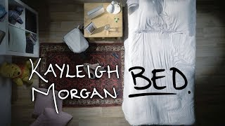 "Kayleigh Morgan - ""Bed"" Official Music Video"