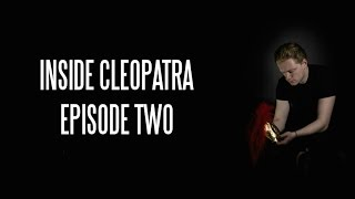 INSIDE CLEOPATRA | Episode Two | Hathor
