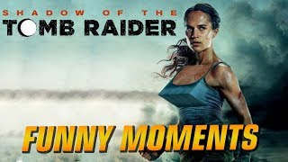 Shadow of the Tomb Raider Funny Moments & Fails Compilation (Twitch Highlights)
