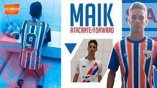 ⚽ MAIK / ATACANTE / Maik André Santos da Silva