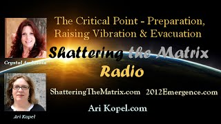 The Critical Point - Preparation, Light Ships, Evacuation, Raising Vibration