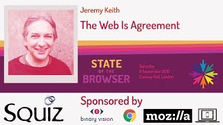 #SOTB2018 - Jeremy Keith - The Web Is Agreement