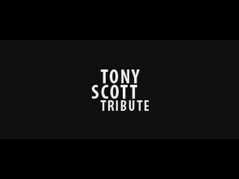 Tony Scott Tribute