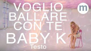 Download Voglio ballare con te - Baby K (Testo e Musica) ft Andres Dvicio Mp3 and Videos