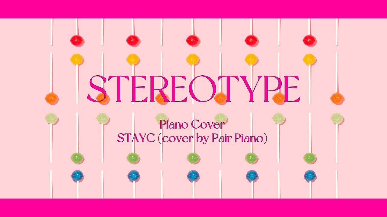 STAYC (스테이씨) - 색안경 (STEREOTYPE) Piano Cover 피아노 커버