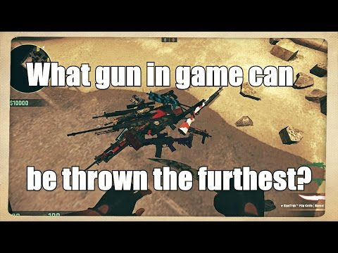 CS:GO What gun in game can be thrown the furthest?