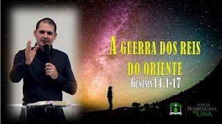 Exposição de Gênesis 14.1-17