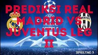 PREDIKSI REAL MADRID VS JUVENTUS LEG 2 (12-APRIL-2018)