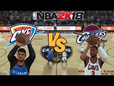 NBA 2K18 - Oklahoma City Thunder (MELO!) vs. Cleveland Cavaliers (WADE!) - Full Gameplay (UPDATED!)