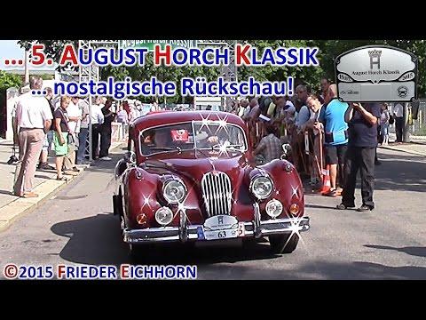 5. August Horch Klassik ... nostalgische Rückschau, Teil 6 ...