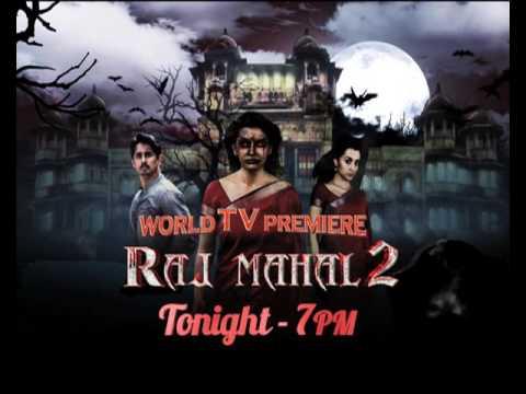 World TV Premeire Raj Mahal 2 - Tonight 7...