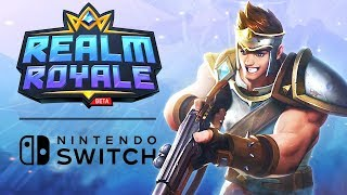 Realm Royale NOW on NINTENDO SWITCH | Early-Access Gameplay